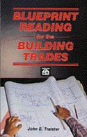 Blueprint Reading For The Building Trades  from: US14.24