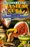 A Taste Of Cuba:recipes From The Cuban-mexican Community  from: AU$28.95