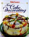 Betty Crocker`s New Cake Decorating  from: AU$32.95