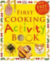 First Cooking Activity Book  from: AU$16.95