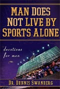 """man Does Not Live By Sports Alone""  from: USD$12.99"