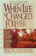 """when Life Is Changed Forever""  from: USD$10.99"