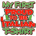 My First Proud To Be Italian Shirt  from: USD$10.00