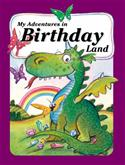 My Adventures In Birthday Land from: AU$17.95