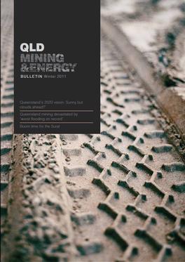 Qld Mining & Energy Bulletin Magazine   from AU$37.50