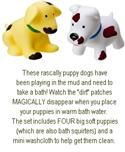 Muddy Puppies (magic Disappearing Dirt) from: AU$17.90