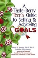 A Taste-berry Teen`s Guide To Setting & Achieving Goals  from: AU28.49