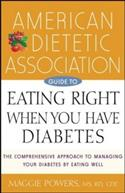 American Dietetic Association Guide To Eating Right When You Have Diab  from: AU20.49