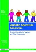 Autistic Spectrum Disorders: Practical Strategies For Teachers And Oth  from: AU63.99