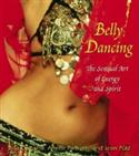 Belly Dancing: The Sensual Art Of Energy And Spirit  from: AU33.99