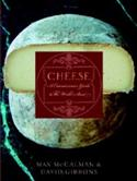Cheese: A Connoisseur`s Guide To The World`s Best  from: AU47.99