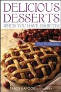 Delicious Desserts When You Have Diabetes: Over 150 Recipes  from: AU23.49