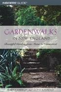 Gardenwalks In New England: Beautiful Gardens From Maine To Connecticu  from: AU21.99