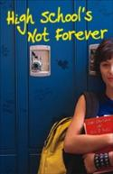 High School`s Not Forever  from: AU22.99