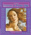 The Goddess In Every Girl: Develop Your Teen Feminine Power  from: AU25.49