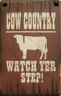 Cow Country Sign  from: US47.00