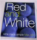 Red & White Wine Pictorial By Max Allen  from: AU15.00